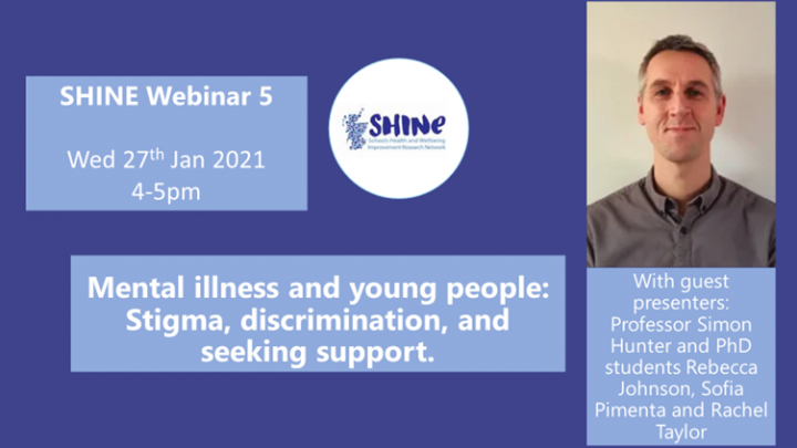 SHINE Webinar 5 : Mental illness and young people: Stigma, discrimination, and seeking support.